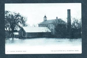 MA Old Cotton Mill PLYMPTON MASS Massachusetts Postcard UDB PC