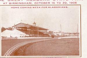 The Great Alabama State Fair at Birmingham- October 15-20, 1906
