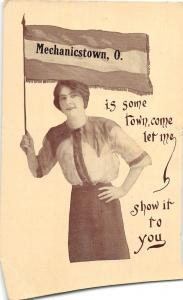 E27/ Mechanicstown Ohio Postcard 1913 Pennant Woman Show it to You