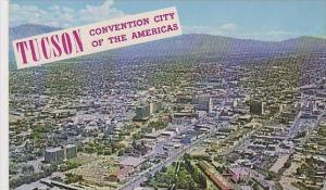 Arizona Tucson Convention City Of The Americas