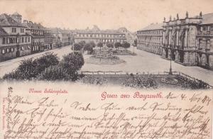 Gruss Aus BAYREUTH (Bavaria), Germany, PU-1898; Neuer Schlossplatz