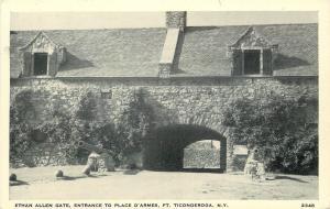 Ticonderoga New York~Ethan Allen Gate~Entrance To Place D'Armes~1920s Postcard