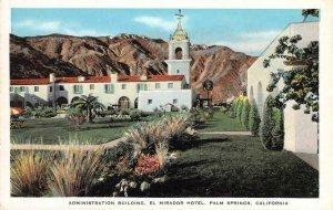 EL MIRADOR HOTEL Palm Springs, CA Administration Bldg ca 1930s Vintage Postcard