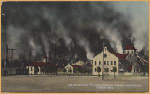 Pueblo, Colo., Colorado Fuel and Iron Company plant & Offices- Are they on fire?