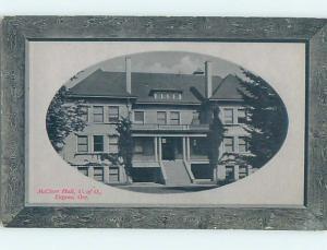 Unused Divided-Back MCCLURE HALL AT UNIVERSITY OF OREGON Eugene Oregon OR L7494