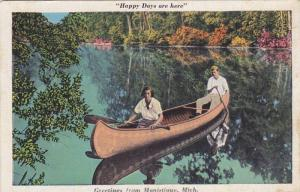 Happy Days are here, Greetings from Manistique,  Michigan,   PU_1938