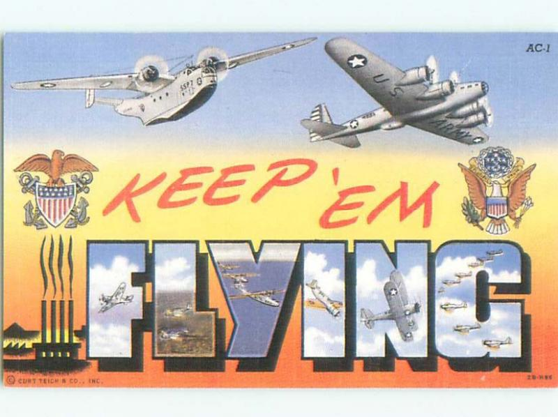 Reproduction Reprint MILITARY - KEEP EM FLYING - AIR FORCE AIRPLANES AC6284