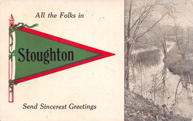 All the Folks in Stoughton Wisconsin~Send Sincerest Greetings~1913 Pennant PC