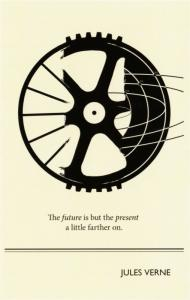 Jules Verne The Future is the Present a Little Farther On Author Quote Postcard