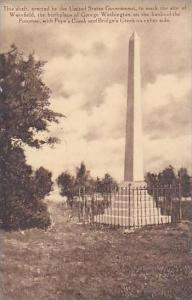 Virginia Mt Vernon Shaft Erected By The US Goverment To Mark Wakefield Birthp...