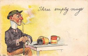 Comic Pun~Three Empty Mugs~Two Coffee Cups~One Uptight Gentleman~1908 Postcard