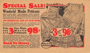 Chicago IL Bernard-Hewitt Wonderful Muslin Petticoats~3 For 98¢ Postal 1920s