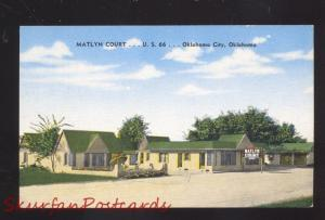 OKLAHOMA CITY OKLAHOMA MATLYN COURT ROUTE 66 LINEN ADVERTISING POSTCARD