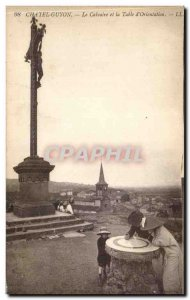 Postcard Chatel Guyon Old Calvary and Table d & # 39Orientation