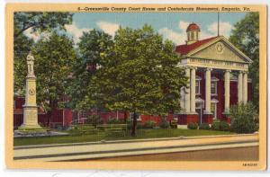 Court House, & Confederate Monument, Emporia VA