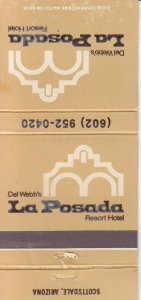 Matchbook Cover ! La Posada Resort Hotel, Scottsdale, Arizizona !