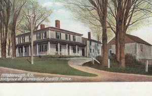 HILLSBORO, New Hampshire, 1901-07; Birthplace of Ex-President Franklin Pierce