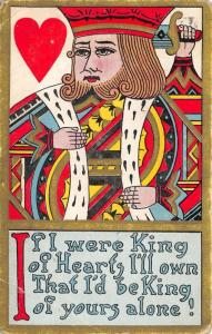 Playing Card Greetings From King of Hearts~King of Yours Alone~Gold Border~1913