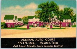 Houston, Texas Postcard ADMIRAL AUTO COURT 4703 N Main St. Roadside Linen 1950s