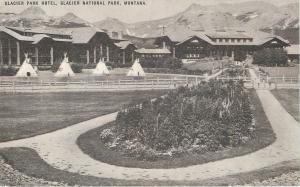 Glacier Park Montana~Tepees, Flower Bed @ Glacier Park Hotel~1940s Touraide