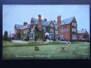Northamptonshire WELLINGBOROUGH GRAMMAR SCHOOL - Old Postcard by Rush & Warwick