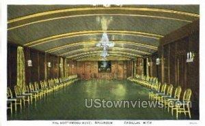 The Northwood Hotel, Ballroom in Cadillac, Michigan