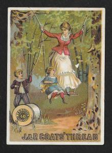VICTORIAN TRADE CARD Coats' Thread Lady on a Swing