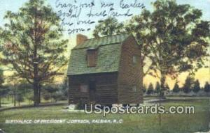 Birthplace of President Johnson Raleigh NC 1907