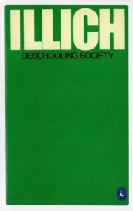 Illich Deschooling Society 1973 Book Postcard
