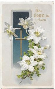 Embossed Easter Post Card.  The LORD is Risen.  used, no stamp