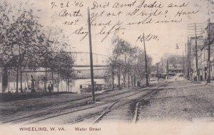 WHEELING , West Virginia, 1906 ; Water Street