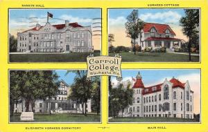 Waukesha Wisconsin~Carroll College Bldgs-Rankin/Main Halls-Vorhees Cottage/Dorm