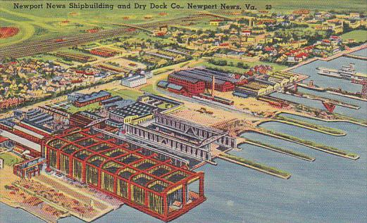 Newport News Shipbuilding and Dry Dock Co , Newport News