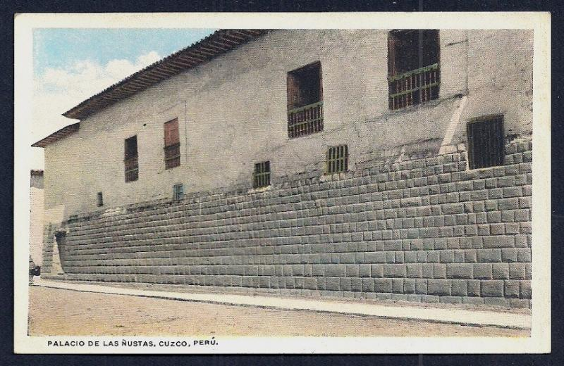 Palace of the Princesses Cuzco Peru unused c1920's