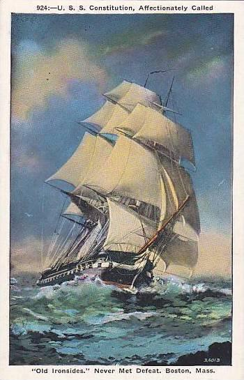 U.S.S. Constitution Affectionately Called, Old Ironsides Never Met Defeat, ...