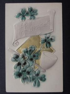 Embossed Velvet - Irish Greeting ERIN GO BRAGH! 4 Leaf Clover & Pip c1906