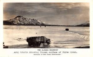 Alaska Highway Army Trucks Frozen White River Real Photo Antique PC K29059