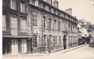 BEAUVAIS, Oise, France, 1900-1910's; La Manufacture Nationale