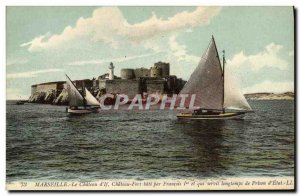 Old Postcard Marseille Chateau d'If Chateau Fort Bati By Francois 1er and who...