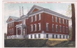 FREDERICTON, New Brunswick, Canada, PU-1934; Memorial Hall, University Of N.B.