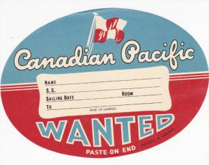 Canadian Pacific Ocen Liner Label , 20-40s ; WANTED