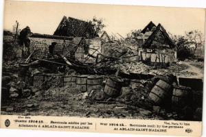 CPA Guerre-Barricade édifiée par les Allemands a Ablain St-Nazaire (46272)
