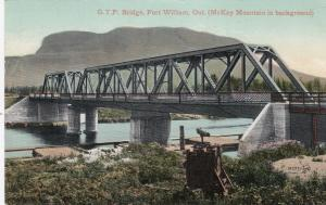 FORT WILLIAM , Ontario, Canada, PU-1910; G.T.P. Bridge, McKay Mountain
