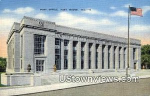 Post Office, Fort Wayne - Indiana IN