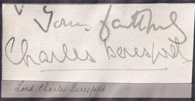 Admiral Charles Beresford Conservative Victorian MP Hand Signed Ephemera