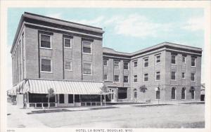 DOUGLAS, Wyoming, 1910-1920s; Hotel La Bonte