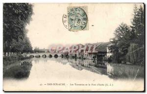 Bar sur Aube - Les Tanneries and the Pont d & # 39Aube - Old Postcard