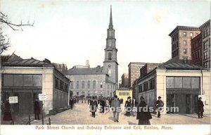 Park Street Church & Subway Entrance and Exit - Boston, Massachusetts MA