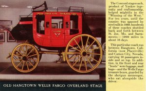 Old Hangtown Wells Fargo Overland Stage