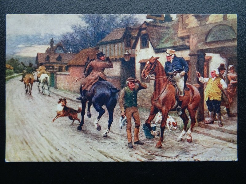Sport SPEED THE PARTING GUEST A Hunting Morning c1908 by Raphael Tuck 9575